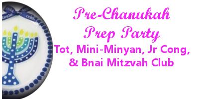 CAS Pre-Chanukah Prep Party!