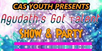 CAS Youth Presents Agudaths Got Talent Show